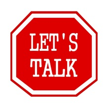 LET'S TALK white stamp text on red octagon